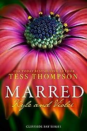 Marred: Kyle and Violet (Cliffside Bay Book 4)