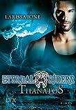 Eternal Riders - Thanatos (Eternal-Riders-Reihe, Band 3)