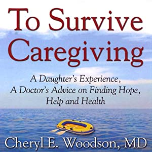 To Survive Caregiving Audiobook
