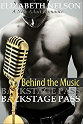 Backstage Pass: Behind the Music (The Backstage Pass Rock Star Romance Book 4)