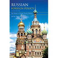 Russian Foreign Policy: The Return of Great Power Politics (A Council on Foreign Relations Book)