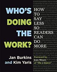 In their follow-up to Reading Wellness, Jan Burkins and Kim Yaris explore how some traditional scaffolding practices may actually rob students of important learning opportunities and independence. Who's Doing the Work? suggests ways to...