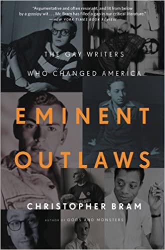 Amazon eminent outlaws the gay writers who changed america amazon eminent outlaws the gay writers who changed america ebook christopher bram kindle store fandeluxe Image collections