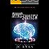 Mind Switch: A Mystery Thriller (Brainstorm Book 2)