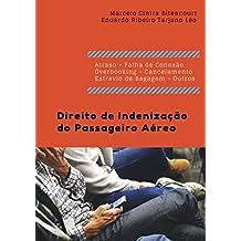 Direito de Indenização do Passageiro Aéreo (Portuguese Edition)