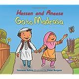 Hassan and Aneesa: Go to Madrasa