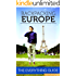 Backpacking Europe: The Everything Guide