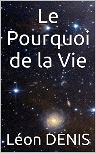 Le Pourquoi De La Vie French Edition [Pdf/ePub] eBook