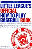 Little League's Official How-to-Play Baseball Book, Peter Kreutzer and Ted Kerley, 0385247001