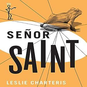 Senor Saint Audiobook