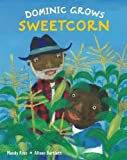img - for Dominic Grows Sweetcorn book / textbook / text book