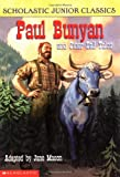 Paul Bunyan and Other Tall Tales, Jane Mason, 0439291542