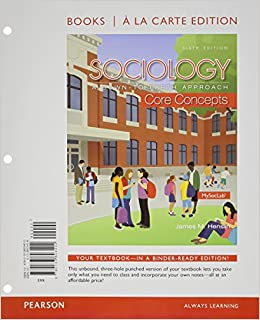 Book Sociology: A Down-To-Earth Approach Core Concepts, Book a la Carte Edition (6th Edition)