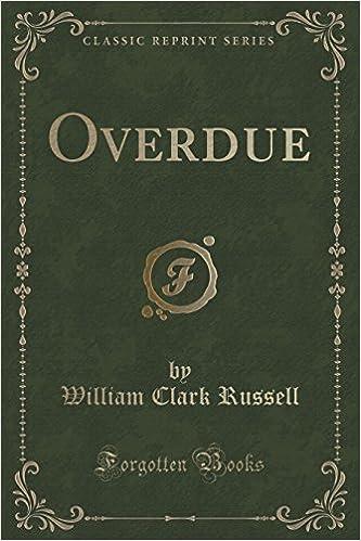 Overdue (Classic Reprint)