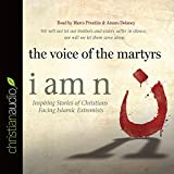 I Am N: Inspiring Stories of Christians Facing Islamic Extremists