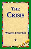 The Crisis, Winston Churchill, 1595401350
