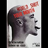 World Shut Your Mouth [DVD] [2003]