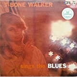 T-Bone Walker Sings The Blues