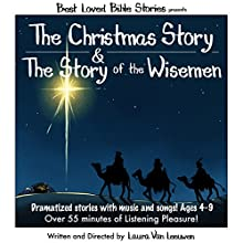 The Christmas Story & the Story of the Wise Men: Best Loved Bible Stories Audiobook by Laura Van Leeuwen Narrated by Dan Rutherford