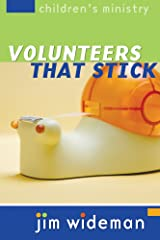 Children's Ministry Volunteers That Stick Paperback