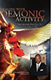 Dealing with demonic Activity, Terrence Harris, 1441550429