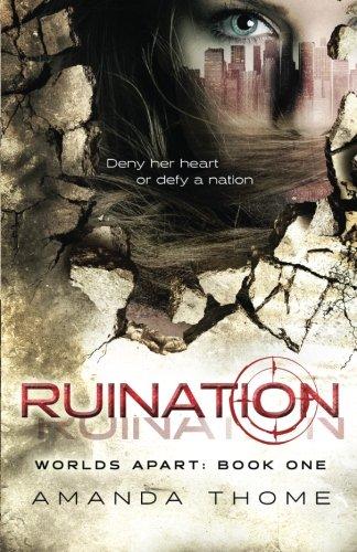 -Worlds Apart- Ruination (Volume 1)