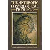 The Anthropic Cosmological Principle Hardcover – March 6, 1986