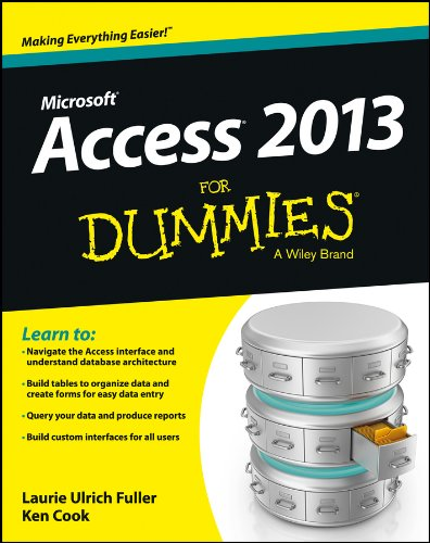 Access 2013 For Dummies (Best Cloud Database For Small Business)