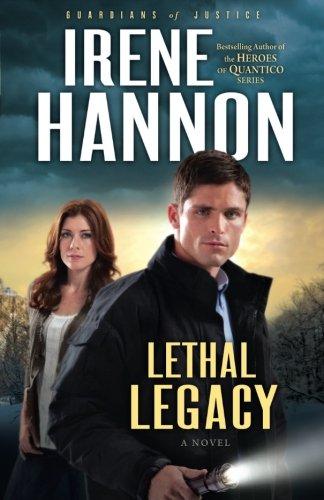 Lethal Legacy: A Novel (Guardians of Justice) (Volume 3)
