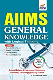 AIIMS General Knowledge with Logical Thinking (Old Edition)