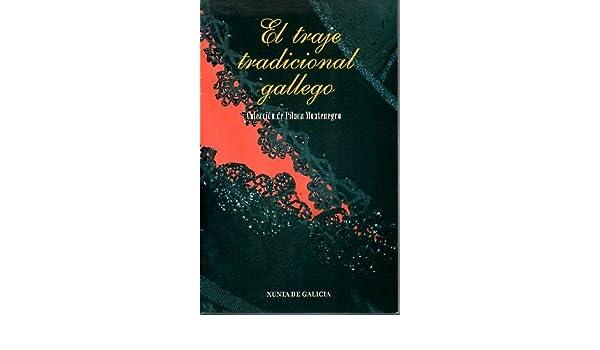 El Traje Tradicional Gallego. Colección Piluce Montenegro ...