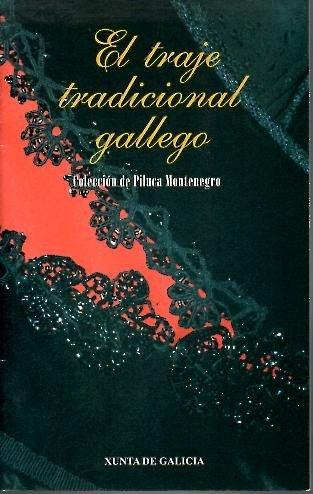 El Traje Tradicional Gallego. Colección Piluce Montenegro: Amazon ...