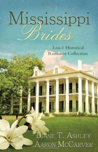 Download Mississippi Brides: 3-in-1 Historical Collection (Romancing America) pdf