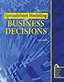 Spreadsheet Modeling for Business Decisions, Kros, John, 075757162X