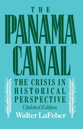 The Panama Canal: The Crisis in Historical Perspective