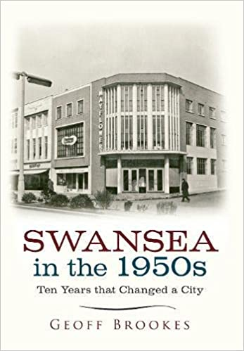 Book Swansea in the 1950s: Ten Years that Changed a City