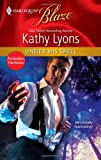 Under His Spell, Jade Lee and Kathy Lyons, 0373795394