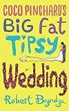 Coco Pinchard's Big Fat Tipsy Wedding: Volume 2