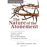 The Nature of the Atonement: Four Views (Spectrum  Multiview Book Series)