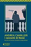 I racconti di Nené: Raccolti da Francesco Anzalone e Giorgio Santelli (Universale economica)