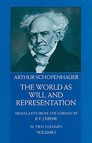 The World as Will and Representation, Vol. 1