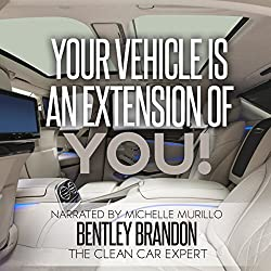 Your Vehicle Is an Extension of You!