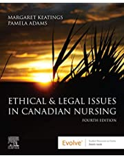 Ethical and Legal Issues in Canadian Nursing E-Book