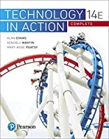 Technology In Action Complete (14th Edition) (Evans, Martin & Poatsy, Technology in Action Series)