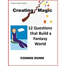 Creating Magic: How to Use Wands, Potions, and Spells in Fiction