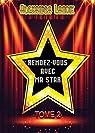 Rendez-vous avec ma star, tome 2 par Lanoix