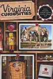 img - for Virginia Curiosities: Quirky Characters, Roadside Oddities & Other Offbeat Stuff (Curiosities Series) by Sharon Cavileer (2013-01-15) book / textbook / text book