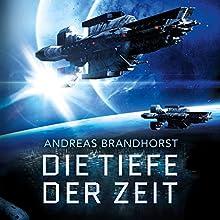 Die Tiefe der Zeit Hörbuch von Andreas Brandhorst Gesprochen von: Richard Barenberg