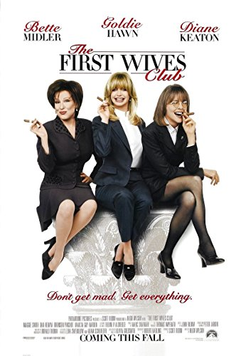 The First Wives Club 1996 D/S Advance Rolled Movie Poster 27x40