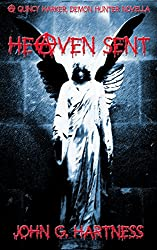 Heaven Sent - a Quincy Harker Novella (Quincy Harker Demon Hunter Book 5)